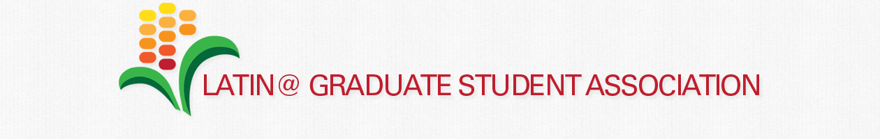 Latina/o Graduate Student Association Header